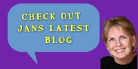 Check out Jan's Latest Blog